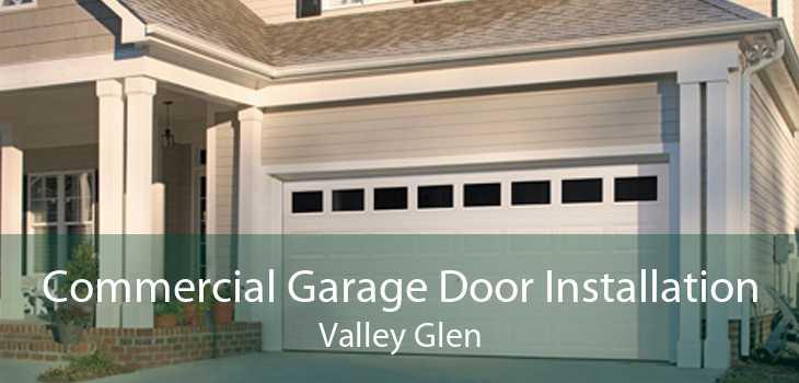 Commercial Garage Door Installation Valley Glen